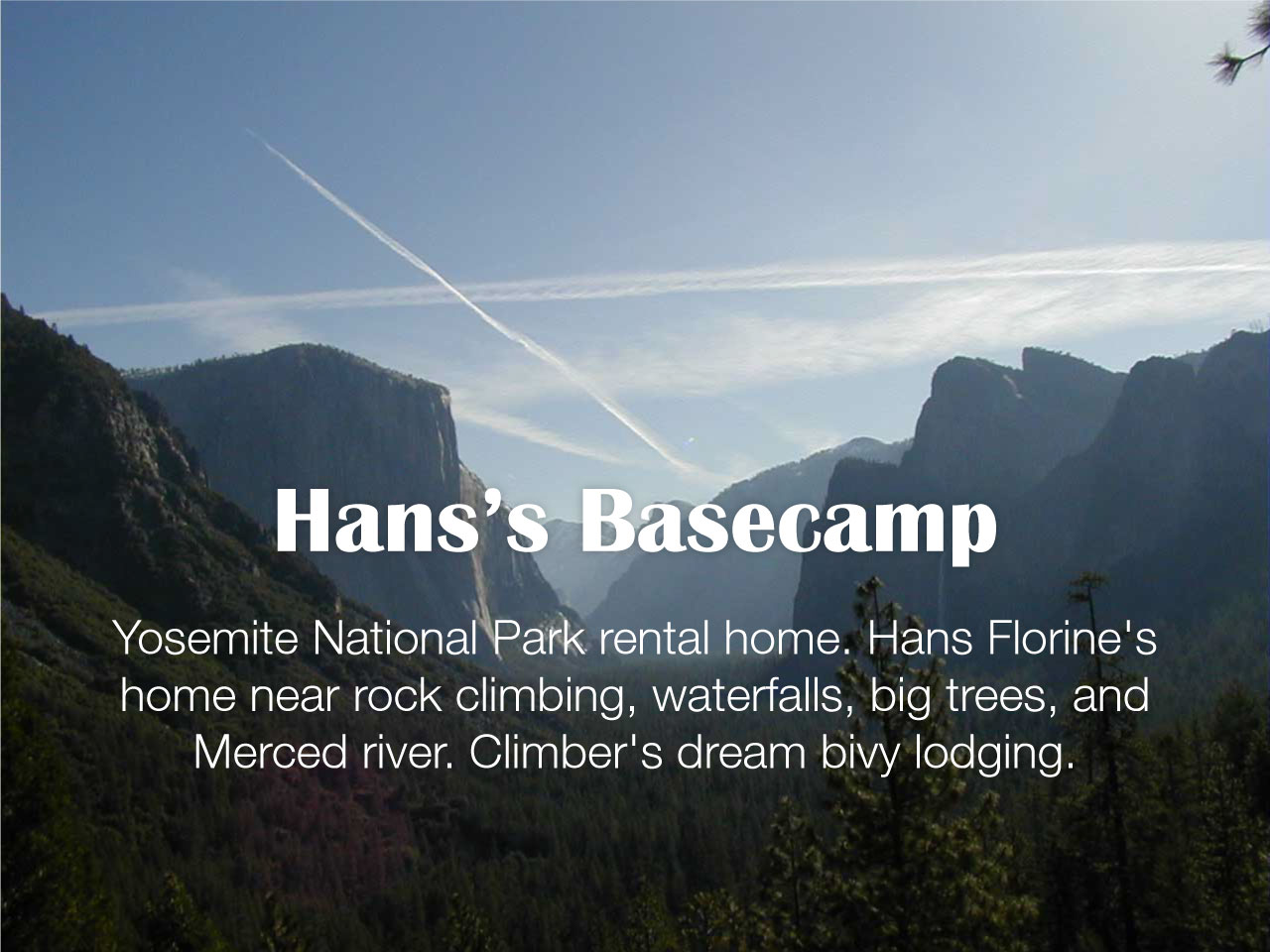 Yosemite National Park Rental Home Hans Florines Near Rock